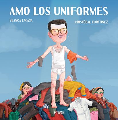 amo, uniformes, cristóbal, fortúnez, libro, leer, lectura, cultura, ilustrador