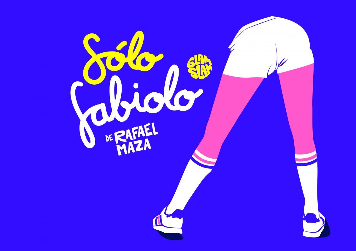 Alfil, comedia, Fabiolo, Glam Slam, Rafa Maza, Teatro